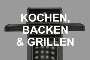 Küchenausstattung zum Kochen, Backen & Grillen