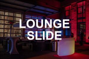Lounge Slide Mietmöbel