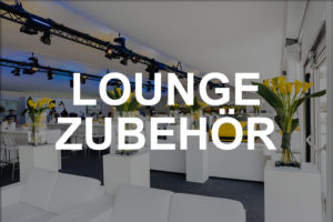 Lounge Zubehör mieten