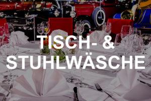 Tisch- & Stuhlwäsche mieten