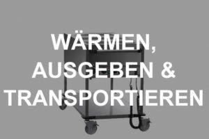 Zubehör zum Wärmen, Ausgeben & Transportieren mieten