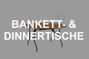 Bankett- & Dinnertische mieten