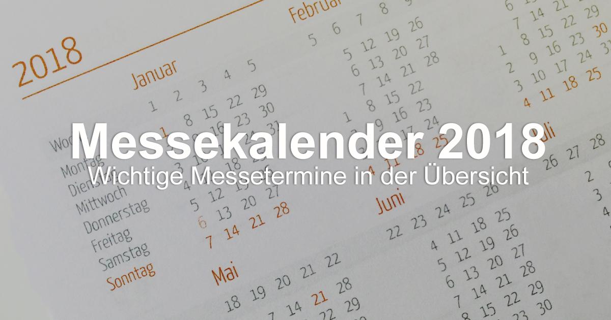 messekalender deutschland messetermine 2018 in der bersicht. Black Bedroom Furniture Sets. Home Design Ideas